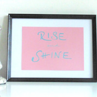 Rise and shine - silver gray on rose - DIN A4 - Wall Art Print handmade written - original by misssfaith