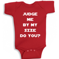 Judge Me By My Size Do You? Onesuit - Star Wars Bodysuit