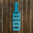 Age Gets Better with Wine birthday old by spunkyfluff on Etsy