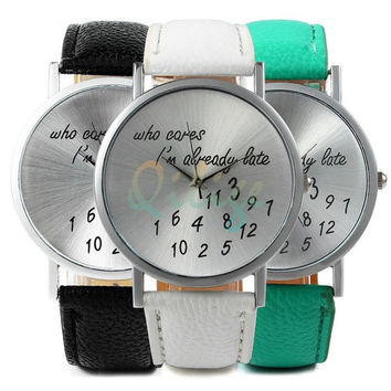 "Chic 2015 New Fashion Women ""Who Cares I'm Already Late"" Watch Leather Watch High Class = 1956960580"