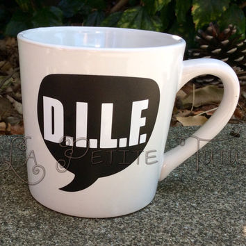 DILF cup vinyl custom coffee mug, funny, gag gift, birthday present, permanent vinyl, fun, hilarious, ceramic tea coffee, custom handmade