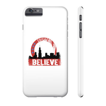 One of a kind believe in chicago Phone Case