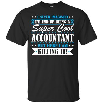 Accountant, Accountant Gifts, Accountant Shirt, Super Cool Accountant, Gifts For Accountant, Accountant Tshirt, Funny Gift For Accountant