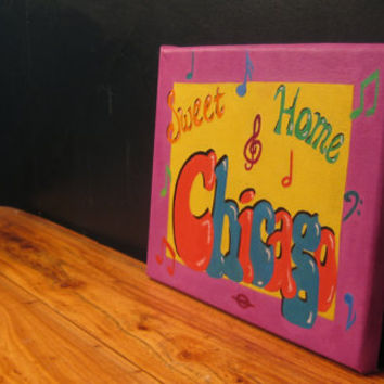 "Chicago oil painting, ""Sweet Home Chicago"", colorful, music notes, small painting, canvas, pink yellow blue 8x11"