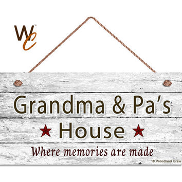 "Grandma & Pa's House Sign, Where Memories Are Made, Distressed Sign, Gift For Grandparents, Weatherproof, 5"" x 10"" Sign, Made To Order"