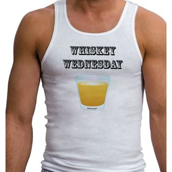 Whiskey Wednesday Design - Text Mens Ribbed Tank Top by TooLoud