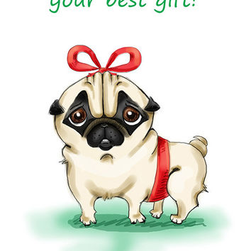 "Pug. Printable greeting card, Instant Download 5 x 7"" JPG file, I am your best gift. Funny sketch drawing."