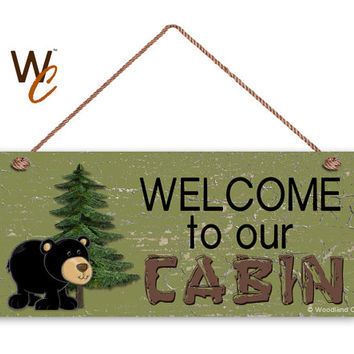 "Welcome To Our Cabin Sign, The Great Outdoors, Weatherproof, 6""x14"", Rustic Signs, Housewarming Gift, Camper Sign, Black Bear, Made to Order"