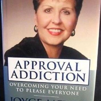 Approval Addiction(2005, Hardcover)