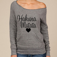 Hakuna Matata  Slouchy sweater eco friendly