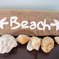 Beach sign, hand painted sign, painted driftwood,  home decor, wall decor, coastal decor, driftwood sign, reclaimed wood sign, FREE SHIPPING