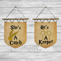 He's a keeper She's a catch Harry Potter Set Wall Banners Flags Harry Potter Couple He's a keeper She's a catch Flags Harry Potter Decor