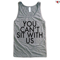 Mean Girls Tank - You Can't Sit With Us Tank Top x Singlet