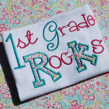 First Grade Rocks / 1st Grade Rocks - Applique shirt - Kindergarten graduation