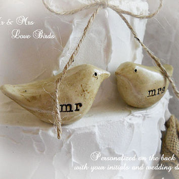 Rustic Country Cake Topper Love Birds......Mr & Mrs...... Personalized on the back with your initials and wedding date. Made to order.
