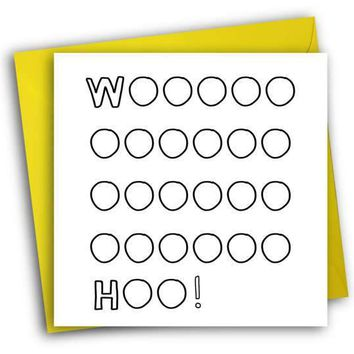 Wooohoooo Funny Happy Graduation Card Congratulations Greeting Card FREE SHIPPING