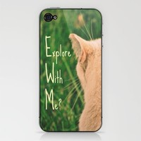 Explore With Me? iPhone & iPod Skin by Caleb Troy | Society6