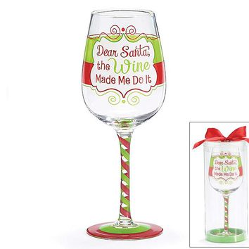 Dear Santa The ___ Made Me Do It Glass