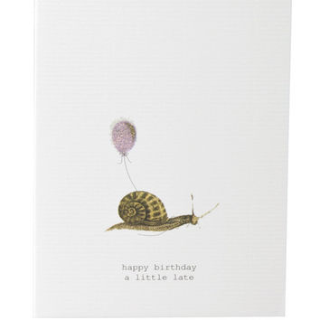 Happy Birthday A Little Late Greeting Card