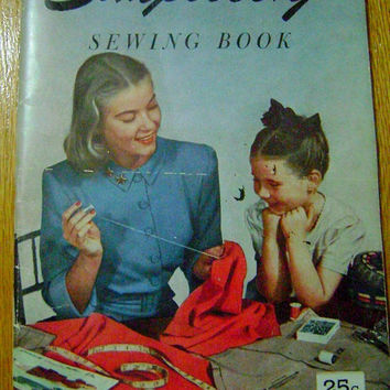 40's SIMPLICITY Sewing Book Magazine Instruction Manual Vintage Patterns Sewing Seamstress Crafter Forties Paper Ephemera Fashion Crafting