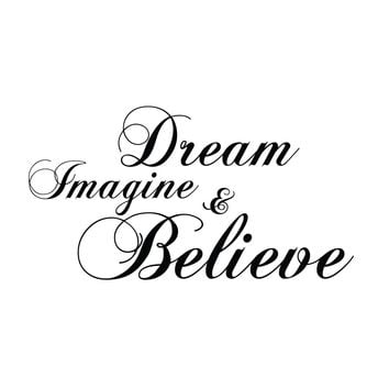 wall quotes wall decals - Dream, Imagine, & Believe