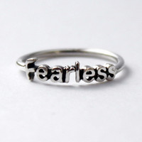 Fearless Ring , Sterling silver ring with Poetic words