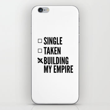 SINGLE TAKEN BUILDING MY EMPIRE iPhone & iPod Skin by CreativeAngel