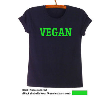 Vegan TShirt Top Womens Girls Mens Teens Unisex Boys Funny Hipster Tumblr Cruelty Free Vegetarian Instagram Fashion Blogger Gifts Band Merch