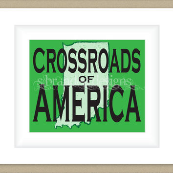 8x10 Indiana Print, The Crossroads of America Typography Art Custom Color Map Art