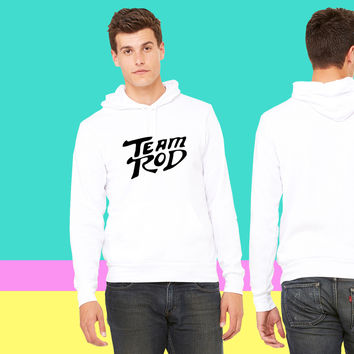 Team Rod Design From Hot Rod the Movie sweatshirt hoodiee