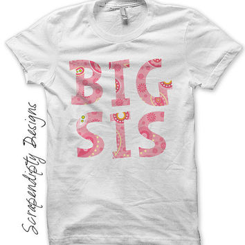 Big Sis Iron on Shirt PDF - Birth Annoucement Iron on Transfer / Kids Clothing Top / Big Sister Little Sister Shirt Design / Printable IT83