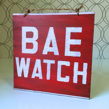Bae Watch Wood Sign / Cottage Decor / Coastal Decor / Beach House Decor / Lake House Decor / Baywatch Fan Art / Dorm Room Decor - Red
