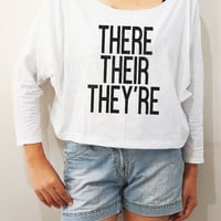 There Their They're Shirts Word Shirts Chic Shirts Bat Sleeve Shirts Crop Women Long Sleeve Oversized Sweatshirt Women Shirts - FREE SIZE