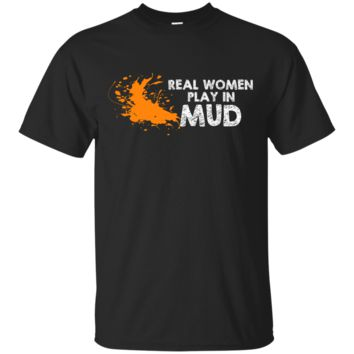real women play in mud T-Shirt