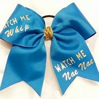 CHEER BOW - Watch me Whip Watch me Nae Nae - Magic Blue Plain Grosgrain Ribbon with iron on (You can change ribbon color ..just ask) - BIG 3 inch wide base cheer bow - Team bulk order by request other colors available just ask