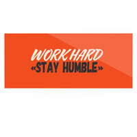 "Juan Paolo ""Work Hard Stay Humble"" Digital Vintage Luxe Rectangle Panel"