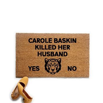 Carole Killed Her Husband Doormat