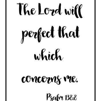 Bible quote, printable, home office wall art, download, dorm room wall decor, scripture prints, gift for her, Psalm 138, college art, gifts