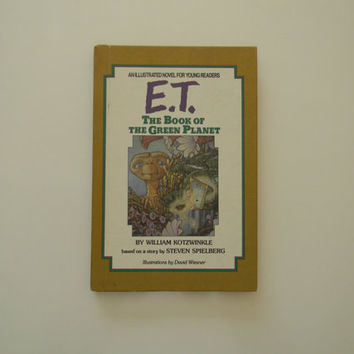 Vintage E.T. book The Book of the Green Planet Hardcover Illustrated Novel