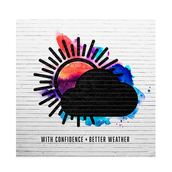 With Confidence - Better Weather Vinyl LP