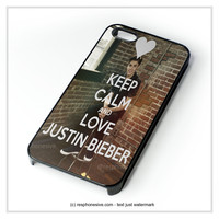 Keep Calm And Love Justin Bieber iPhone 4 4S 5 5S 5C 6 6 Plus , iPod 4 5 , Samsung Galaxy S3 S4 S5 Note 3 Note 4 , HTC One X M7 M8 Case