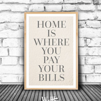 Home Is Where,  Family Room Wall Decor, Print Inspirational, Family Quote, Home Sweet Home Print, Family Room Decor, Home is where Quote