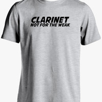 Clarinet T Shirt-Clarinet Not for the Weak Tshirt