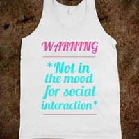 Warning: Not in the Mood for Social Interaction