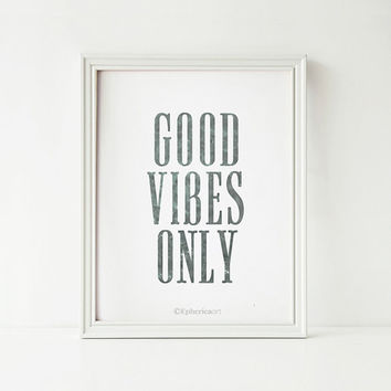 Good Vibes Only Motivational Wall Decor, Typography quote art print, Black and White Art, Inspirational art PRINTABLE poster Home office art