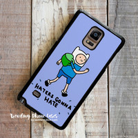 Haters Gonna Hate Finn Word Art Samsung Galaxy Note 4 Case Cover for Note 3 Note 2 Case
