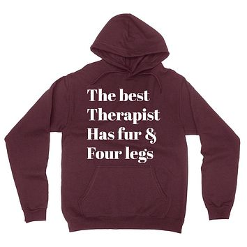 The best therapist has fur and four legs funny pet lover hoodie