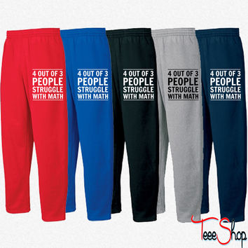 4 out of 3 People Struggle with Math Sweatpants