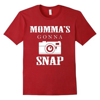 Momma's Gonna Snap Funny Film Camera Photography Mother's Day Photographer T-Shirt