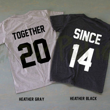 Together Since Shirts Couples Shirts T Shirt T-Shirt TShirt Tee Shirt Unisex - Size XS S M L XL XXL